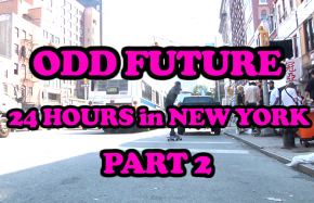 24 Hours With Odd Future in NYC Part 2 - Noisey Specials