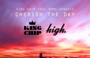 "King Chip - ""Cherish The Day"" (feat. Domo Genesis)"