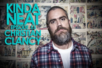 Kinda Neat Interview with Christian Clancy